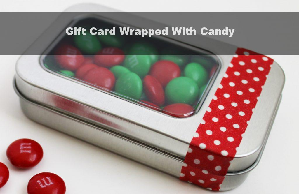 Gift Card Wrapped With Candy