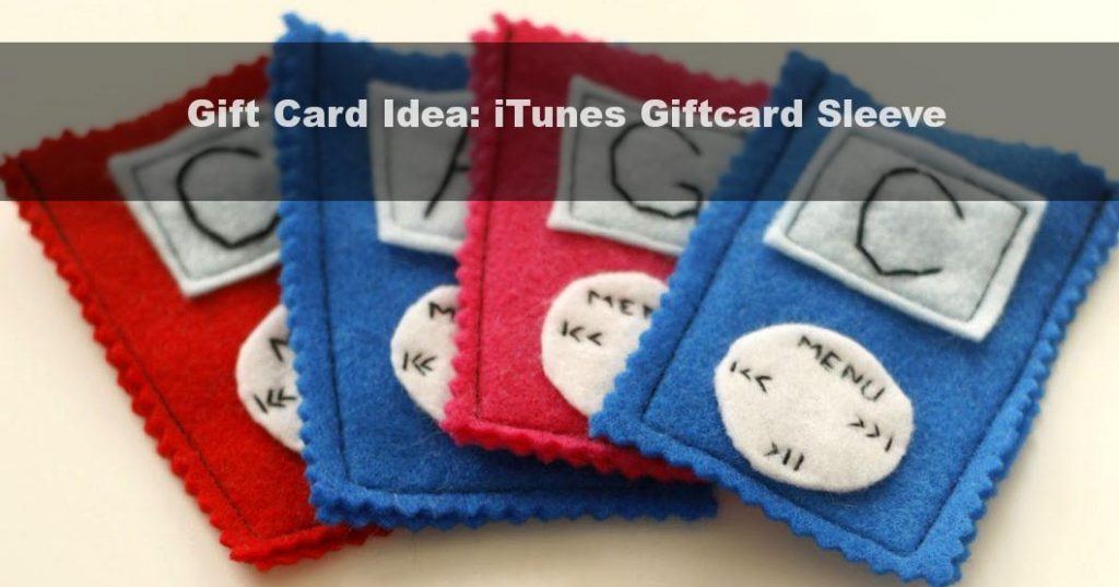 Gift Card Idea: iTunes Giftcard Sleeve