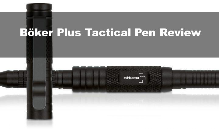Böker Plus Tactical Pen Review